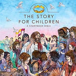 The Story for Children: A Storybook Bible audiobook cover art