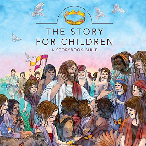 The Story for Children: A Storybook Bible cover art