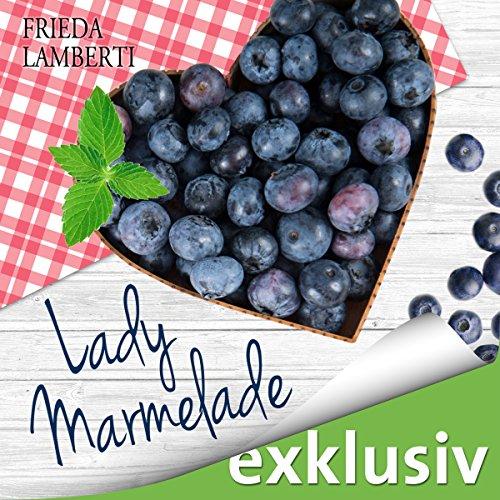 Die bitter-süße Fortsetzung: Lady Marmelade 2