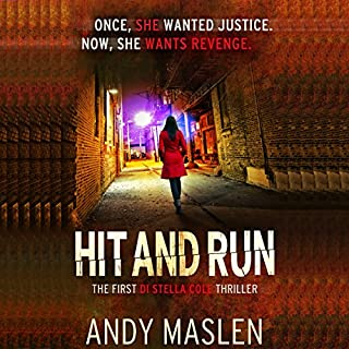 Hit and Run     The DI Stella Cole Thrillers, Book 1              De :                                                                                                                                 Andy Maslen                               Lu par :                                                                                                                                 Helen E. Moore                      Durée : 11 h et 24 min     Pas de notations     Global 0,0