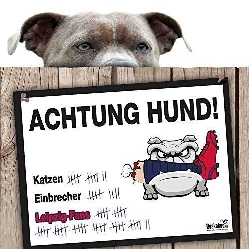 Hunde-Warnschild Schutz vor Leipzig-Fans | Berlin-, Dynamo Dresden- & alle Fußball-Fans, Dieser Revier-Markierer schützt Haus & Hof vor Leipzig-Fans | Achtung Vorsicht Hund Bissig