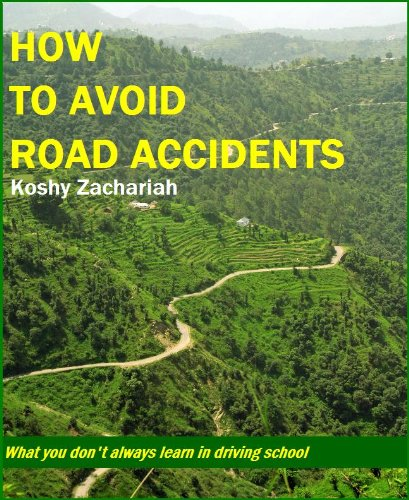 How To Avoid Road Accidents What You Dont Always Learn From Driving School