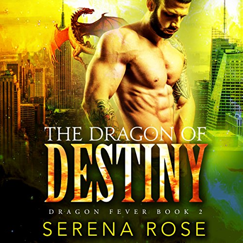 The Dragon of Destiny audiobook cover art