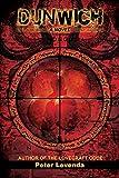 Dunwich: A Novel (Lovecraft Trilogy Book 2)