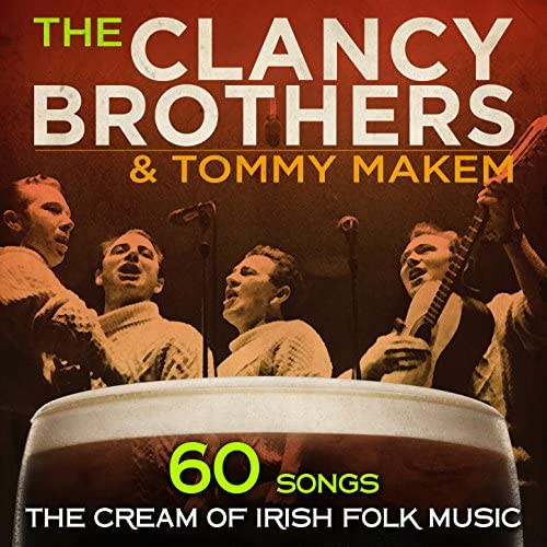 The Clancy Brothers, Tommy Makem & The Irish Military Band