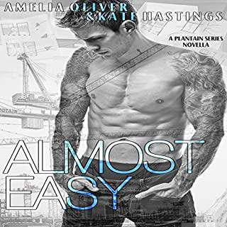 Almost Easy     Plantain Series Novella 5.5              By:                                                                                                                                 Kate Hastings,                                                                                        Amelia Oliver                               Narrated by:                                                                                                                                 JJ Jenness                      Length: 4 hrs and 19 mins     12 ratings     Overall 3.8