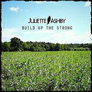 Build up the Strong - EP