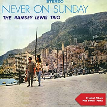 Never On Sunday (Original Album Plus Bonus Tracks)