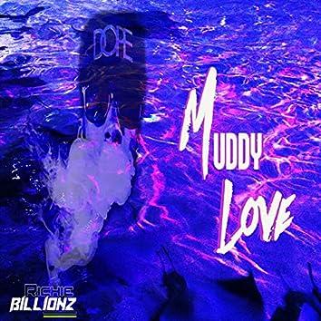 Muddy Love