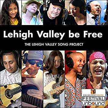 Lehigh Valley Be Free (feat. Gr3ys0n, Bakithi Kumalo, Kim Edwards, Neil Grover & Not for Coltrane)