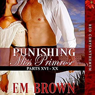 Punishing Miss Primrose, Parts XVI - XX: An Erotic Historical Romance audiobook cover art