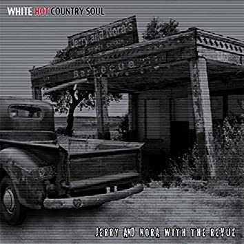 White Hot Country Soul