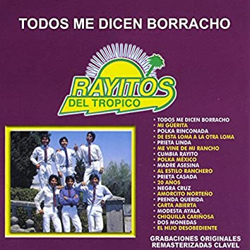 Todos Me Dicen Borracho (Remastered)