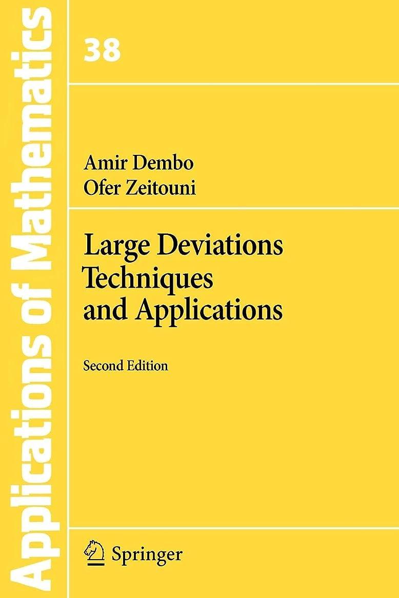 資源幻滅するウールLarge Deviations Techniques and Applications (Stochastic Modelling and Applied Probability)