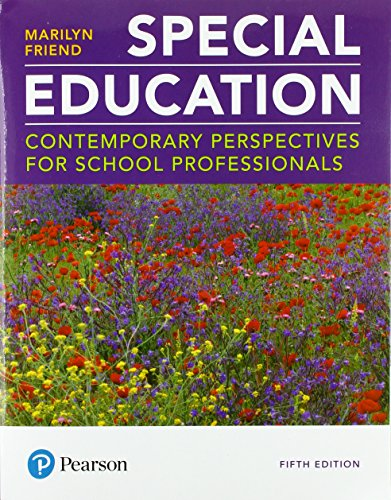 Compare Textbook Prices for Special Education: Contemporary Perspectives for School Professionals plus MyLab Education with Pearson eText -- Access Card Package  Myeducationlab 5 Edition ISBN 9780134995700 by Friend, Marilyn