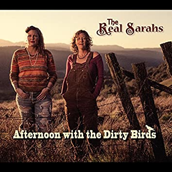 Afternoon with the Dirty Birds