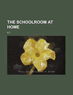 The Schoolroom at Home