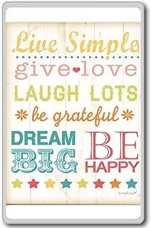 Live Simple, Give Love, Laugh Lots, Be Grateful, Dream Big. - Motivational Quotes Fridge Magnet