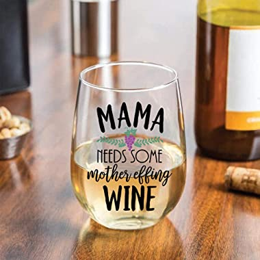 Funny Mom Wine Glass - Mama Needs Some Mother Effing Wine - Cute Wine Glass For Women - Stemless