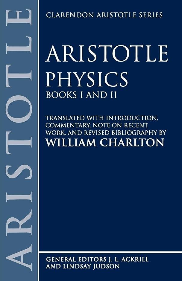 ちらつき豊富購入Aristotle's Physics, Books One and Two (CLARENDON ARISTOTLE SERIES)