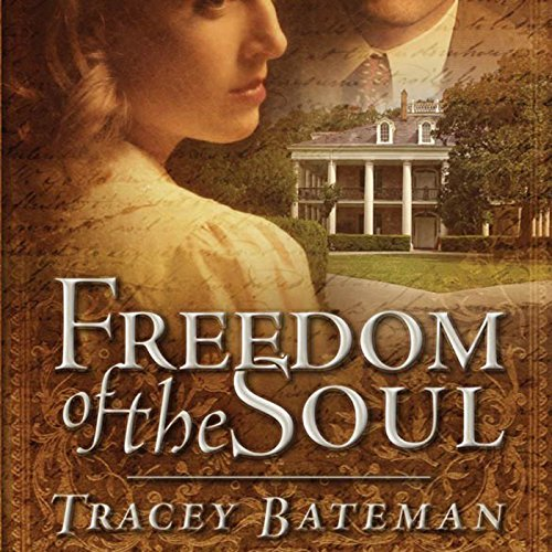 The Freedom of the Soul audiobook cover art