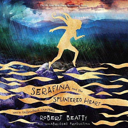 Serafina and the Splintered Heart audiobook cover art