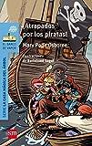 ¡Atrapados por los piratas! (El Barco de Vapor Azul)