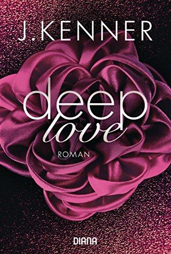Deep Love (1): Roman (Deep-Serie) (German Edition)