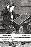 El juego de la lógica y otros escritos (El libro de bolsillo - Filosofía)