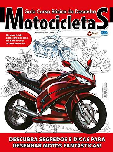 Guia Curso Básico de Desenho - Motocicletas (Portuguese Edition)