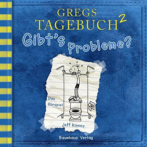 Gregs Tagebuch 2: Gibt's Probleme? (Hörspiel)