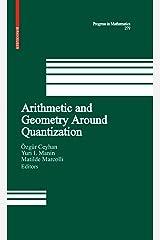 Arithmetic and Geometry Around Quantization (Progress in Mathematics Book 279) (English Edition) Versión Kindle