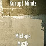 Kuruption (Freestyle) [Explicit]