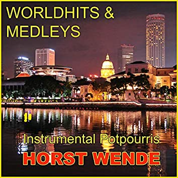 Worldhits & Medleys - Instrumental Potpourris