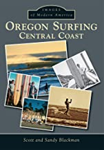 Oregon Surfing:: Central Coast (Images of Modern America)