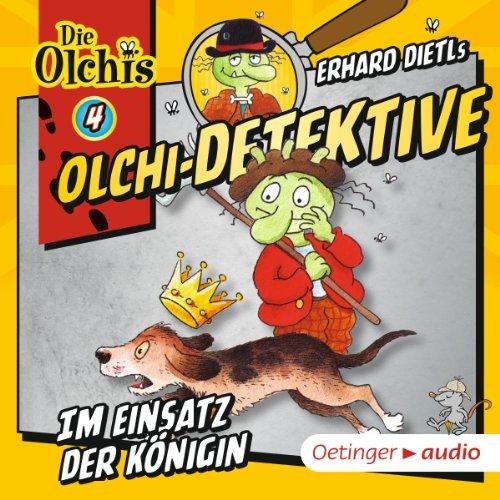 Im Einsatz der Königin (Olchi-Detektive 4) Titelbild