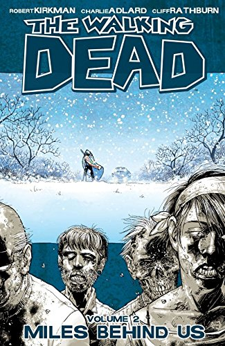 The Walking Dead Vol. 2: Miles Behind Us (English Edition)