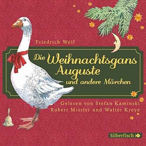 Die Weihnachtsgans Auguste und andere Märchen Titelbild