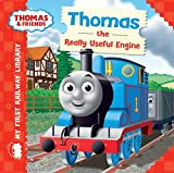 Thomas & Friends: My First Railway Library: Thomas the Really Useful Engine (My First Railway Library)
