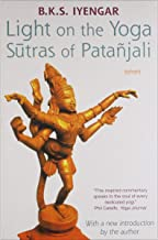 Light on the Yoga Sutras of Patanjali by B. K. S. Iyengar - Paperback