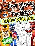 Cómo Dibujar Five Nights At Freddy's: FNAF Cómo Dibujar-Guía Definitiva De Dibujo Con Imágenes Supremas No Oficiales