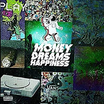 MONEY DREAMS HAPPINESS 2018