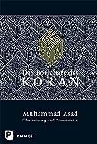 Die Botschaft des Koran - Übersetzung und Kommentar - Muhammad Asad