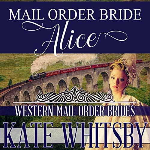 Mail Order Alice Audiobook By Kate Whitsby cover art