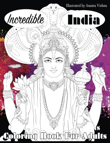 Incredible India Coloring Book For Adults (Beautiful Adult Coloring Books) (Volume 8)