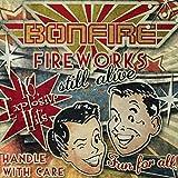 Fireworks Still Alive von Bonfire
