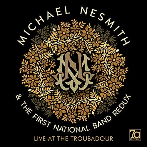 Michael Nesmith & The First National Band Redux