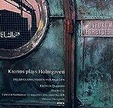 Kronos Plays Holmgreen
