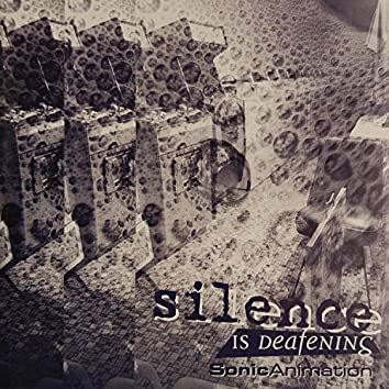 Silence Is Deafening