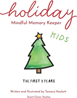Holiday Mindful Memory Keeper: The First Five Years - Kids Edition